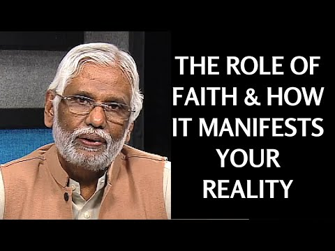 The Role of Faith & How It Manifests Your Reality