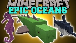 Minecraft: EPIC OCEANS (RIDE SEAHORSES, NEW FISH, CRAZY BEASTS, & MORE!) Mod Showcase