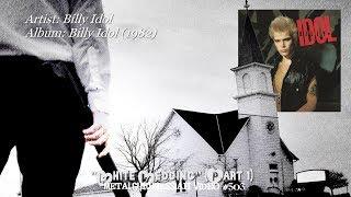 White Wedding (Part 1) - Billy Idol (1982) 192Khz/24bit HD FLAC 1080p Video