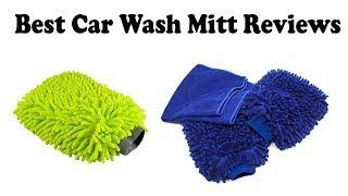 Best Car Wash Mitt Review 2018