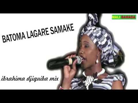 Batoma Lagare Samake (ibrahima djiguiba mix)