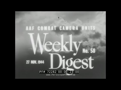 ARMY AIR FORCES 1944 WEEKLY DIGEST SAIPAN BURMA RAILWAY 72282