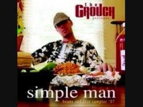 The Grouch: Simple Man