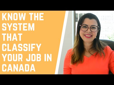 WHAT IS NOC? NATIONAL OCCUPATION CLASSIFICATION | KNOW THE SYSTEM THAT CLASSIFY JOBS IN CANADA