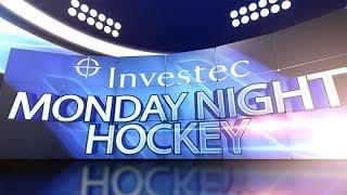 Investec Monday Night Hockey Week 5 - Season 18/19