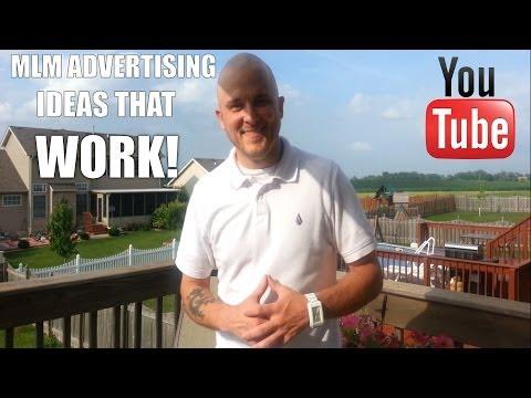 MLM Advertising Ideas That Work! - 3 Free Ideas