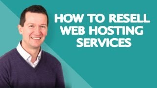 Reseller Hosting - How to Resell Web Hosting Services Guide!