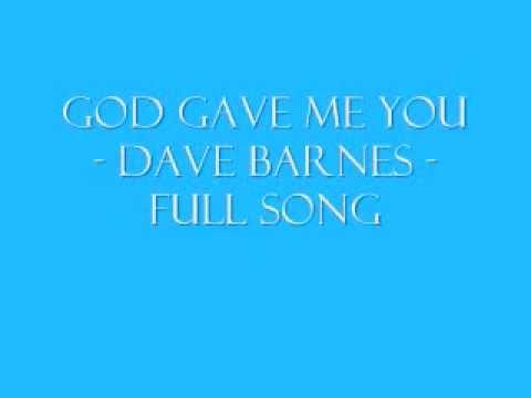 God Gave Me You - Dave Barnes
