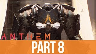 ANTHEM Gameplay Walkthrough Part 8 - THE FORTRESS OF DAWN (Full Game)