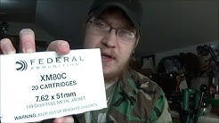 New box of Federal XM80C + Videos to come.