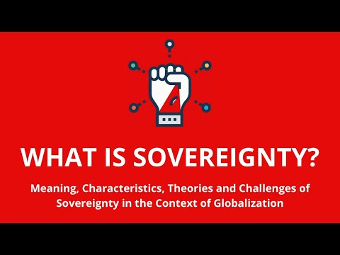 WHAT IS SOVEREIGNTY? CONCEPT OF SOVEREIGNTY