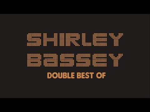 Shirley Bassey - Double Best Of (Full Album / Album complet)