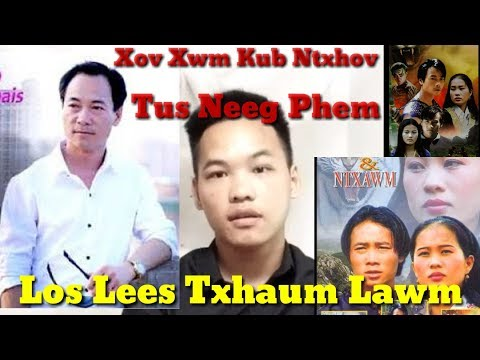 Xov Xwm Kub Ntxhov.10/09/2019. Txog Phaj Ej Kwm Lis Lo Yog Ntxawm & Nuj Nplhaib Zaj Movie