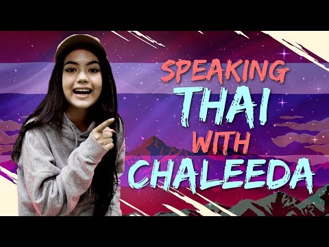 Speaking Thai with Chaleeda