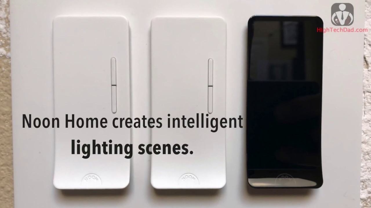 Noon Home Creates Intelligent Lighting Scenes - Review - YouTube