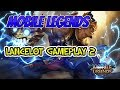Lancelot Gameplay 2 | Mobile legends | GaminG WitH RoY