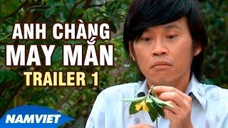 Liveshow Hoài Linh 8 - Anh Chàng May Mắn [Trailer 1 Official]