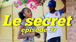 Le secret mini serie episode 37 | Withney | Tant Nana | Dood  | Sandra | Jimmy