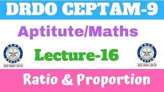#16 Ratio & Proportion | Maths/Aptitude | drdo tier-1 Crash course