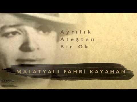 Malatyalı Fahri Kayahan - Ayrılık Ateşten Bir Ok [ Sarı Kurdela © 2000 Kalan Müzik ]
