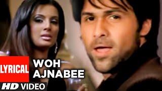 Woh Ajnabee Lyrical Video Song | The Train | Emraan Hashmi, Sayali Bhagat | Mithoon, Shilpa Rao