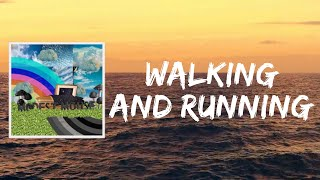 Walking And Running (Lyrics) by Modest Mouse