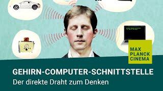 Gehirn-Computer-Schnittstelle - der direkte Draht zum Denken (Fast Forward Science 2015)