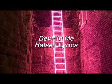 Devil In Me || Halsey Lyrics