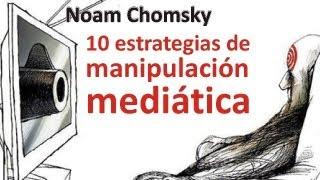 Noam Chomsky: Media Manipulation