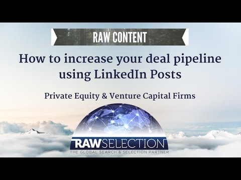 How to originate more Private Equity & Venture Capital deals via LinkedIn Posts