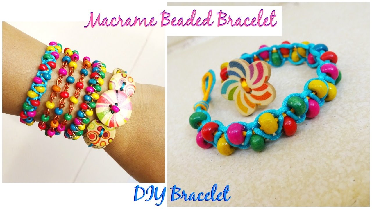 How To Make A Macrame Bracelet With Beads Diy Part 4