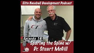 CSP Elite Baseball Development Podcast: Sparing the Spine with Dr. Stuart McGill