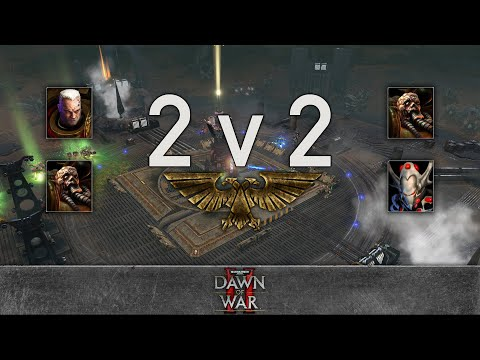 Dawn of War 2: Retribution - 2v2 | Toilailee + BestN00b [vs] Apral + Bruce Campbell