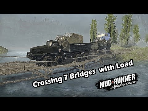 Spintires Mudurnner Crossing 7 Bridges with Loaded Truck | NAMI 0127