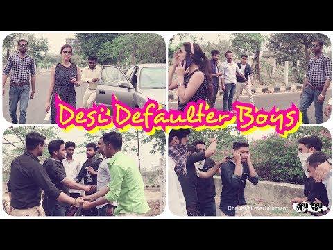 Desi Defaulter Boys | Desi Vine | CE | must watch