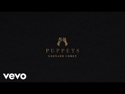 Leonard Cohen - Puppets (Official Audio)