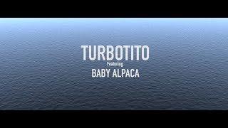 "Turbotito Feat Baby Alpaca ""DIFFERENT"""