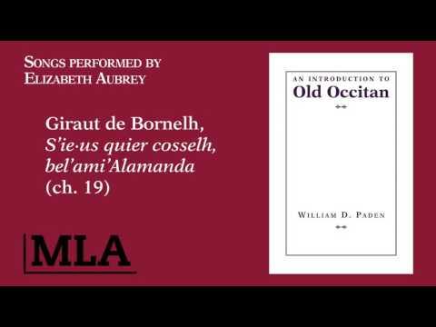 Giraut de Bornelh, S'ie∙us quier cosselh, bel'ami'Alamanda (ch. 19)