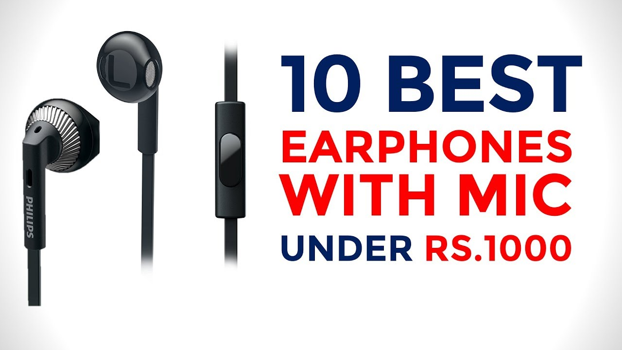 10 Best Earphones With Mic Under Rs 1000 Youtube
