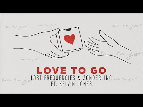 Lost Frequencies, Zonderling & Kelvin Jones - Love To Go