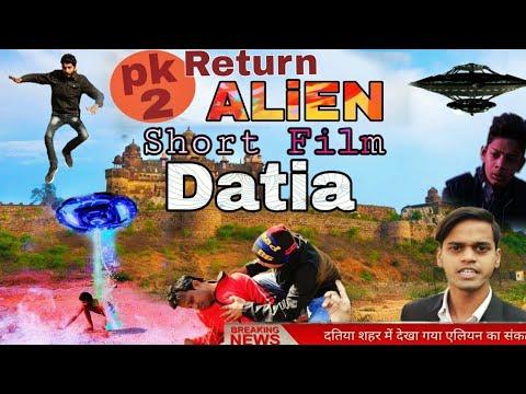 PK 2 Return Datia Movie - [Short Film] 2019