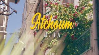 MATA - ATCHOUM
