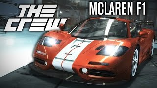 The Crew | BEST CAR YET?! | MCLAREN F1 PERF CUSTOMIZATION!