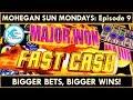 *MAJOR WON!* Mohegan Sun Mondays Ep. 9 - FAST CASH Slot Machine On Fire!
