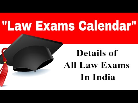 Law Exams Calendar - All Important Law Exams in India    Edutorial