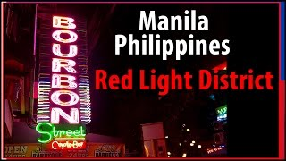 Manila Red Light District - P. Burgos Street