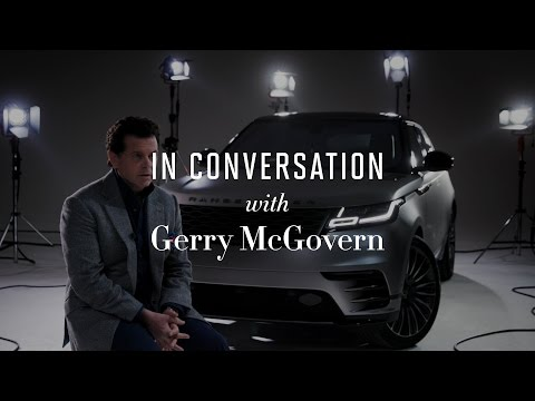 BORN VF LANDROVER: In conversation with Gerry McGovern