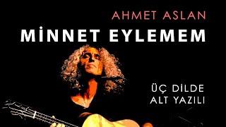 Ahmet Aslan - Minnet Eylemem | Live Concert 2017