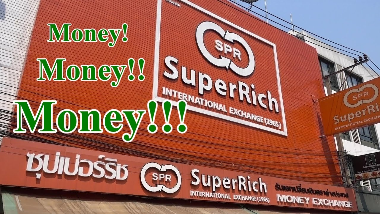 Best Money Exchange Bangkok Thailand Superrich Rates Wow