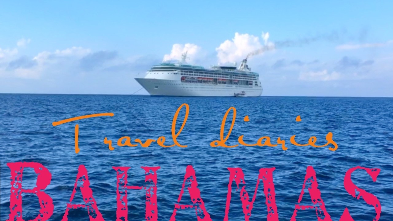 Bahamas Travel Diary Royal Caribbean Cruise Line